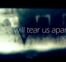 Música de agora: Love Will Tear Us Apart (Joy Division)