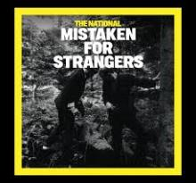 Música de agora: Mistaken for Strangers – The National